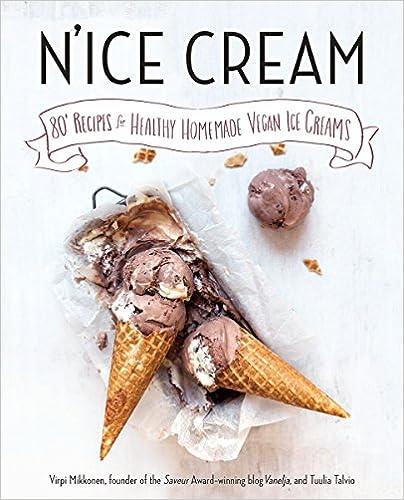 N'ice Cream: 80+ Recipes