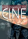 img - for Diccionario de cine book / textbook / text book