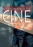 Diccionario de Cine, Javier Cuesta and Jose Luis Mena, 8497645154