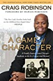 A Game of Character, Craig Robinson, 1592405916