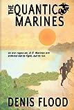 The Quantico Marines, Denis Flood, 146818654X