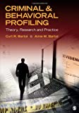 Criminal and Behavioral Profiling, Bartol, Curt R. and Bartol, Anne M., 1412983088