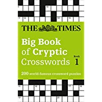 The Times Big Book of Cryptic Crosswords Book 1: 200 World-Famous Crossword Puzzles