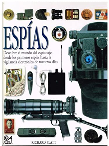 Espias (Biblioteca Visual Altea/Eyewitness Series) (Spanish Edition): 9788437223193: Amazon.com: Books