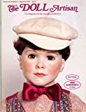 img - for The Doll Artisan: Pauline Middleton's Kruse- Bambinos; Beauty of Cocoa Worksheet in Waterbase; Dressing the Lady of the 1890's; Tynie Babe Worksheet in Waterbase; Dollhouse Doll Karina S555 Painting Instructions, Costume Pattern, Wired Body, Wig (Vol. 14, No. 4 May/June 1991) book / textbook / text book