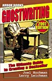 Ghostwriting, Joel Hochman and Larry Leichman, 0979046947