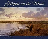 Flights on the Wind, Brett Smith, 1572232099