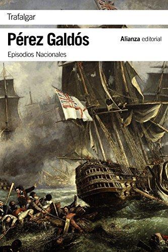 Trafalgar, novela histórica de Benito Pérez Galdós