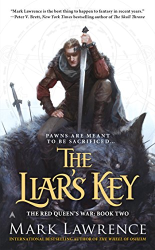 The Liar's Key (The Red Queen's War Book 2) by [Lawrence, Mark]