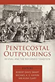 img - for Pentecostal Outpourings: Revival and the Reformed Tradition book / textbook / text book
