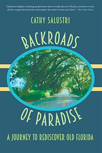 Backroads of Paradise: A Journey to Rediscover Old - Orlando Bargain Warehouse