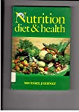 Nutrition, Diet and Health, Gibney, Michael J., 0521301343