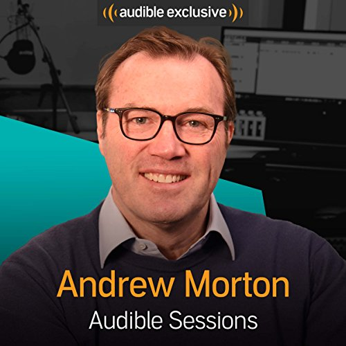 Andrew Morton - April 2018: Audible Sessions: FREE Exclusive Interview