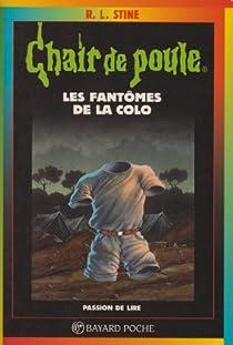 Chair de poule, tome 32 : Fantômes de la colo par Stine