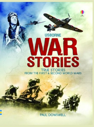 Download War Stories: True Stories from the First & Second World Wars ebook