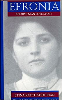 Book Efronia: An Armenian Love Story (Women's Life Writings from Around the World)