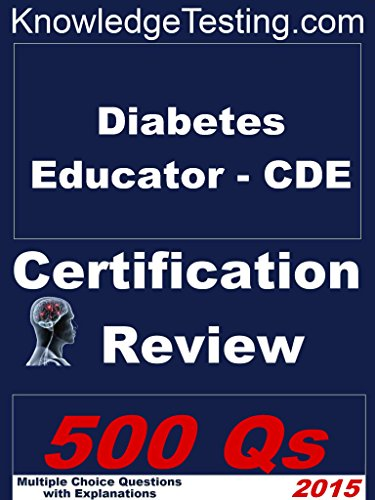 Diabetes Educator - CDE Certification Review (Knowledge Testing Book 1) Pdf