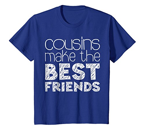 Price comparison product image Kids Cousins Make The Best Friends T-Shirt Funny Gift Shirt 12 Royal Blue