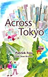 img - for Across Tokyo book / textbook / text book