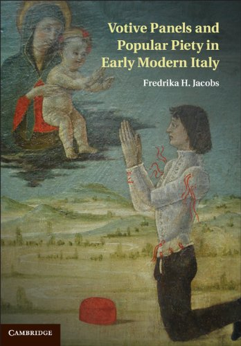Votive Panels and Popular Piety in Early Modern Italy por Fredrika H. Jacobs