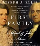 First Family: Abigail and John Adams [Audiobook, Unabridged] [Audio CD]