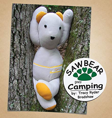Sawbear Goes Camping (Sawbear Books)