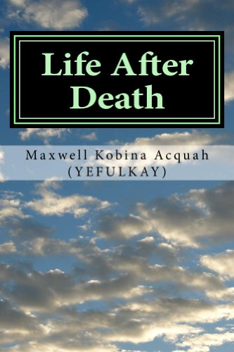 Book: Life After Death by Maxwell Kobina Acquah