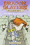 img - for The New Kid at School (Dragon Slayers' Academy, No. 1) book / textbook / text book