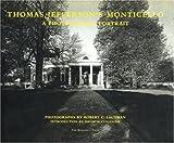 Thomas Jefferson's Monticello: A Photographic Portrait