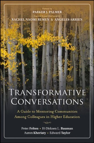 Transformative Conversations: A Guide to Mentoring Communities Among Colleagues in Higher Education by Peter Felten (Mar 29 2013)