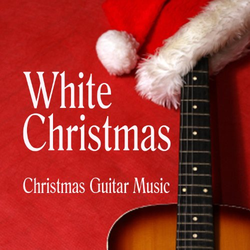 Christmas guitar music white christmas by christmas for Who wrote the song white christmas