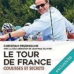 Le Tour de France : coulisses et secrets | Christian Prudhomme