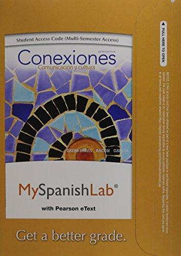 MyLab Spanish with Pearson eText - Access Card - for Conexiones: Comunicación y cultura (multi semester access) (5th Edi