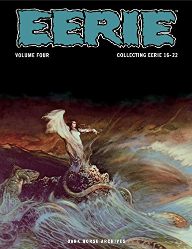 Eerie Archives Volume 4: Collecting Eerie 16-22 ()