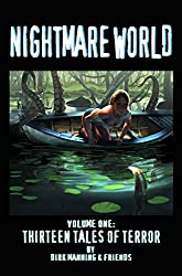 Nightmare World: 13 Tales Of Terror Volume 1