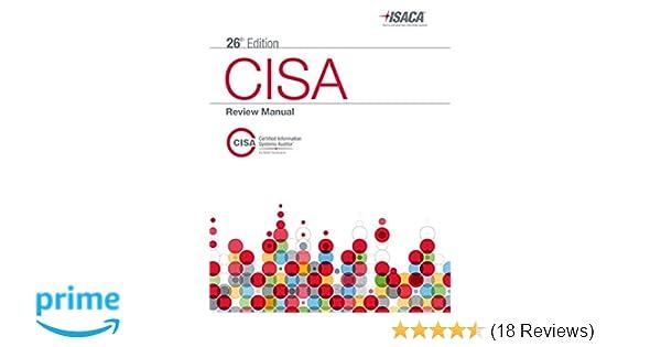 Amazon cisa review manual 26th edition 9781604203677 isaca amazon cisa review manual 26th edition 9781604203677 isaca books fandeluxe Gallery