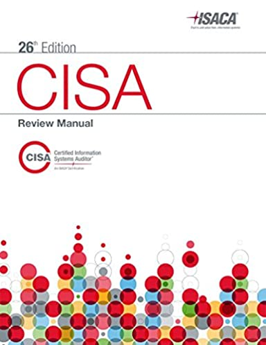 amazon com cisa review manual 26th edition 9781604203677 isaca rh amazon com