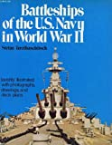 img - for Battleships of the U.S. Navy in World War II book / textbook / text book