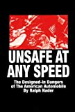 Unsafe At Any Speed