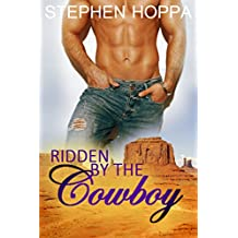 Ridden by the Cowboy: Learning to Submit to the Alpha Rancher M/M Gay Dark Romance Erotica