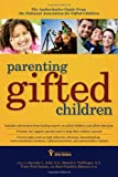 Books : Parenting Gifted Children: The Authoritative Guide from the National Association for Gifted Children