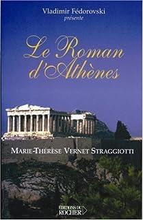 Le roman d'Athènes, Fedorovski, Vladimir