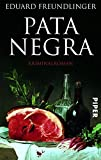 Pata Negra: Kriminalroman (Andalusien-Krimis)