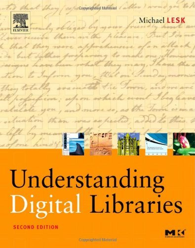 Download Understanding Digital Libraries (The Morgan Kaufmann Series in Multimedia Information and Systems) Pdf