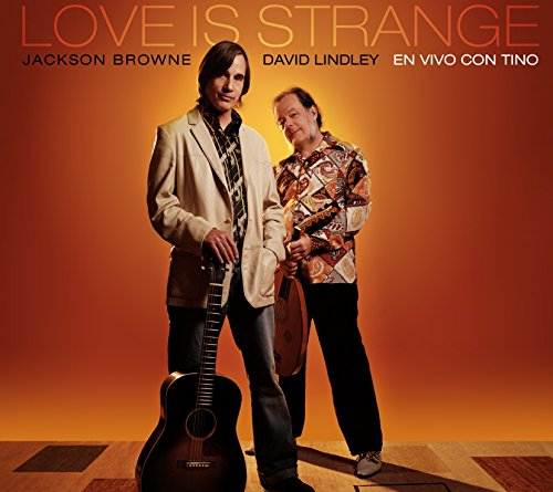Love Is Strange (The Road And The Sky Jackson Browne)