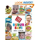 100 Resep Bubur Bayi Usia 6-12 Bulan (Indonesian Edition)