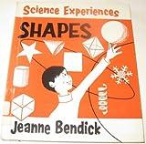 Shapes, Jeanne Bendick, 0531014339