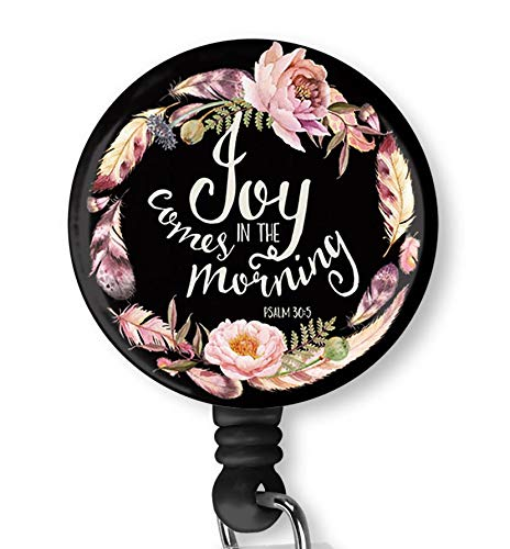 Inspirational Quote Joy Comes in The Morning Retractable ID Card Badge Holder with Alligator Clip, Name Nurse Decorative Badge Reel Clip on Card Holders (Quote Holder Badge)