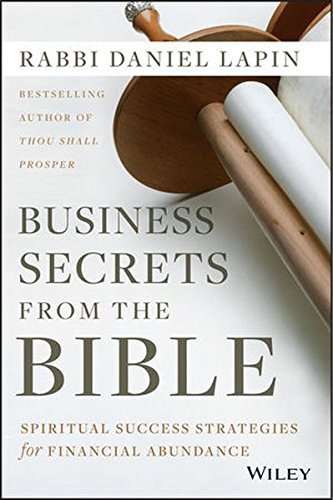 Business Secrets from the Bible: Spiritual Success Strategies for Financial Abundance [Rabbi Daniel Lapin] (Tapa Dura)