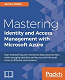 img - for Mastering Identity and Access Management with Microsoft Azure book / textbook / text book